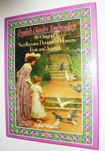 9780345341785: English Garden Embroidery: 80 Original Needlepoint Designs of Flowers, Fruit and Animals
