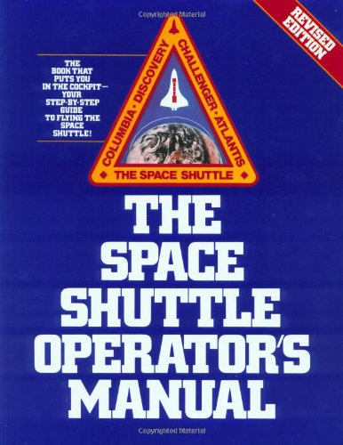 9780345341815: The Space Shuttle Operators Manual