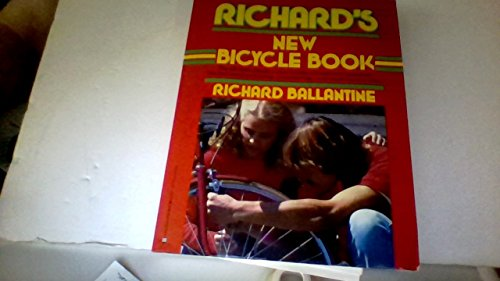 9780345341822: Richard's New Bicycle Book