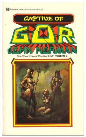 9780345341990: Captive of Gor: (#7) (The Chronicles of Counter-Earth, Vol 7)