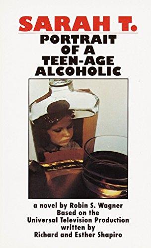 9780345342423: Sarah T.: Portrait of a Teenage Alcoholic