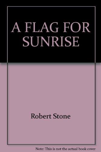 9780345342492: A Flag for Sunrise