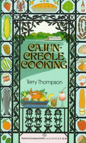 Cajun-Creole Cooking (0345342607) by Terry Thompson