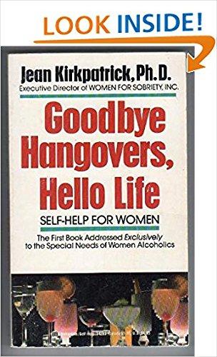 9780345342836: Goodbye Hangovers, Hello, Life: Self-Help for Women
