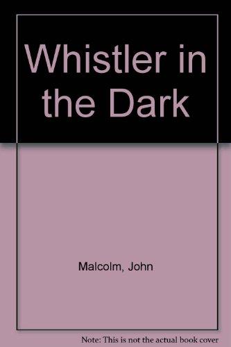 9780345342928: Whistler in the Dark