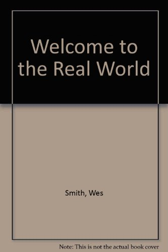 Welcome to Real World: Smith, Wes