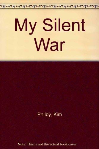9780345343215: My Silent War