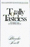 Totally Tasteless: The Collected Works (So Far) of Blanche Knott: Knott, Blanche
