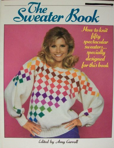 9780345343413: The Sweater Book