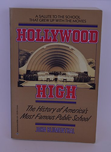9780345343444: Hollywood High: The History of America's Most Famous Public School