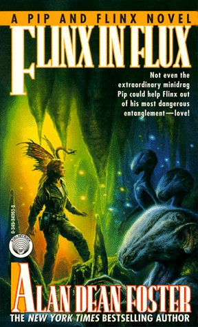 Flinx in Flux: Dean Foster, Alan: