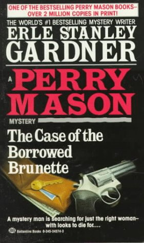 9780345343741: The Case of the Borrowed Brunette