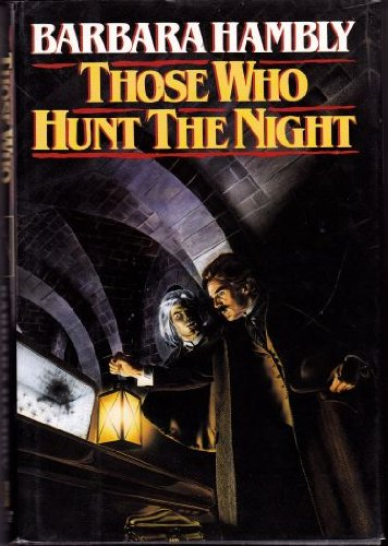 9780345343802: Those Who Hunt The Night