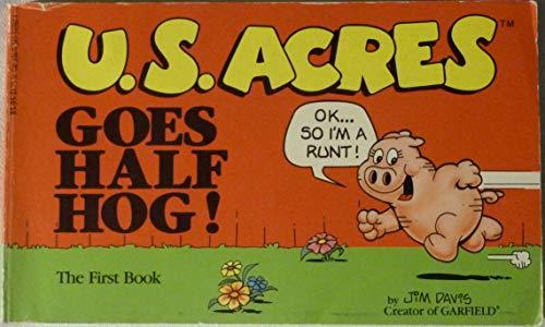 9780345343925: U.S. Acres Goes Half Hog!