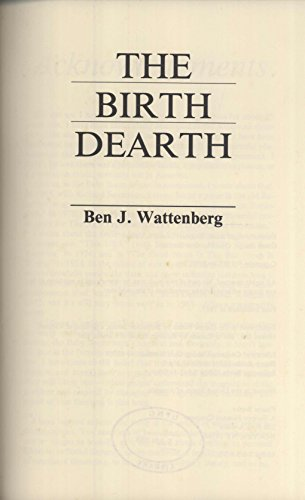9780345343994: The Birth Dearth