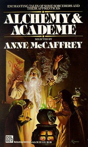 Alchemy & Academe : The Dance of: McCaffrey, Anne (Editor);