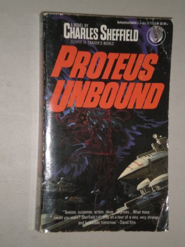 Proteus Unbound: Sheffield, Charles