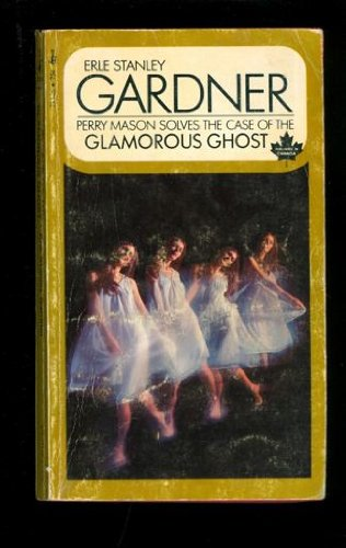 9780345344403: The Case of the Glamorous Ghost