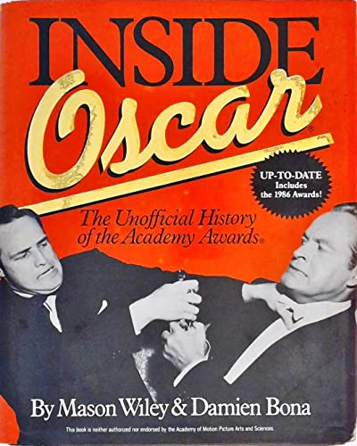 9780345344533: Inside Oscar: The Unofficial History of the Academy Awards