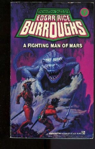 9780345345110: A Fighting Man of Mars: (#7) (Martian Tales of Edgar Rice Burroughs, No 7)