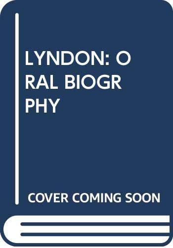 Lyndon: Oral Biogrphy (9780345345295) by Miller, Merle