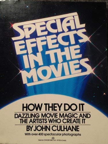 9780345345363: Special Effects in the Movies: How They Do It