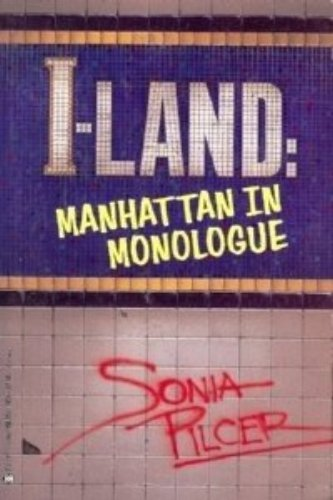 I-Land: Manhattan Monologues: Pilcer, Sonia