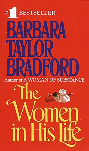Women in His Life: Bradford, Barbara Taylor