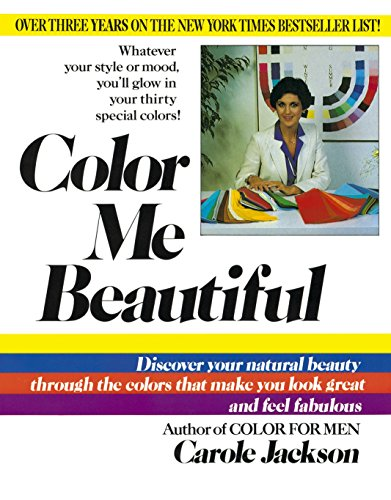 9780345345882: Color Me Beautiful: Discover Your Natural Beauty Through the Colors That Make You Look Great and Feel Fabulous