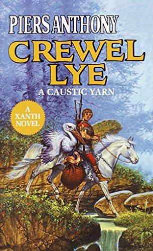 Crewel Lye: A Caustic Yarn: Anthony, Piers