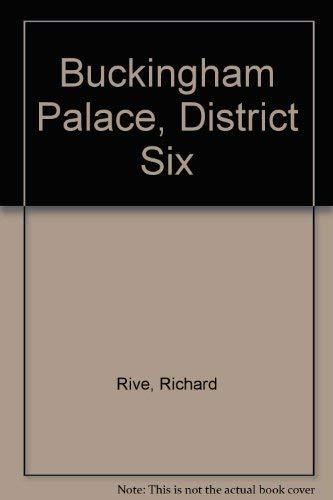 9780345346209: Buckingham Palace, District Six