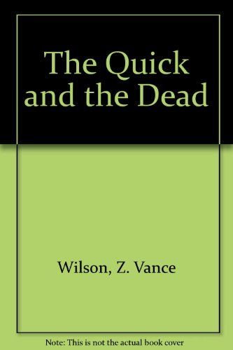 9780345346346: The Quick and the Dead