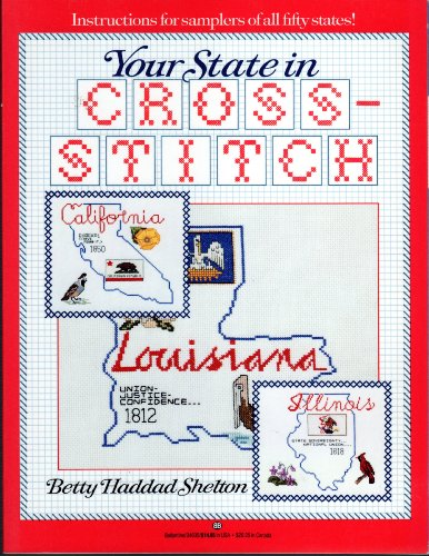 Your State in Cross-Stitch: Betty H. Sheldon