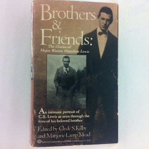 9780345346650: Brothers and Friends: The Diaries of Major Warren Hamilton Lewis