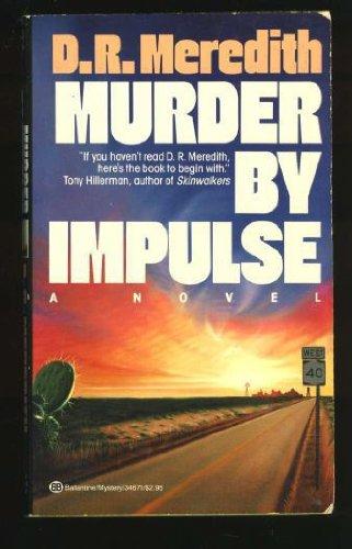 9780345346711: Murder by Impulse
