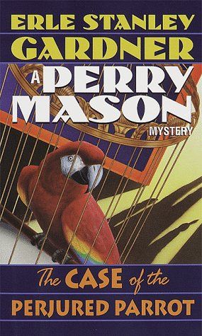 9780345346858: The Case of the Perjured Parrot (A Perry Mason Mystery)