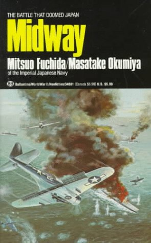 9780345346919: Midway: The Battle That Doomed Japan