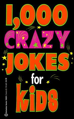 9780345346940: 1,000 Crazy Jokes for Kids