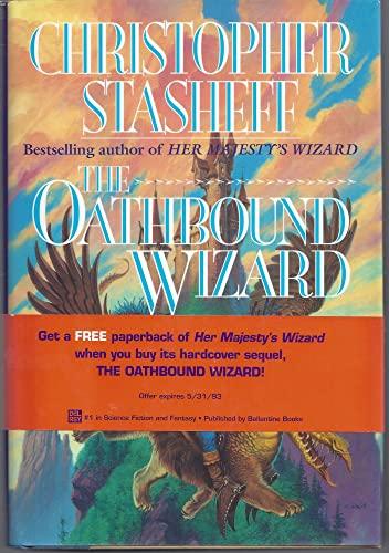 9780345347138: The Oathbound Wizard