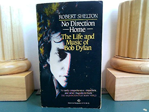 9780345347213: No Direction Home: The Life and Music of Bob Dylan