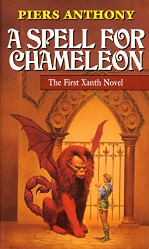 A Spell for Chameleon (Xanth, Book 1): Anthony, Piers