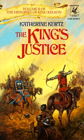The King's Justice (Histories of King Kelson,: Kurtz, Katherine