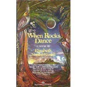 9780345347718: When Rocks Dance