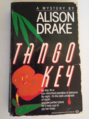 Tango Key: Drake, Alison