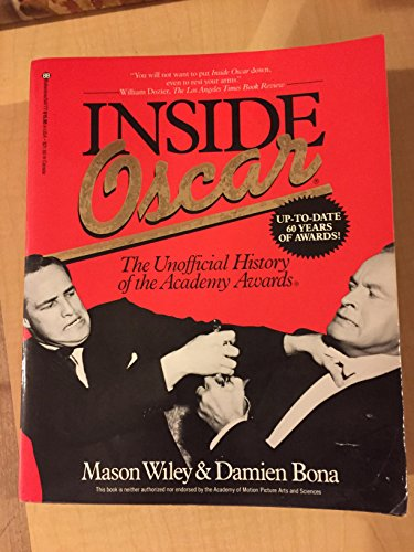 9780345347770: Inside Oscar: The Unofficial History of the Academy Awards