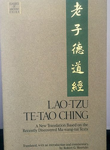 9780345347909: Lao-Tzu: Te-Tao Ching: A New Translation Based on the Recently Discovered Ma-Wang-Tui Texts