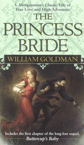 The Princess Bride : S. Morgenstern's Classic: William Goldman
