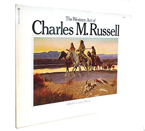 The Western Art of Charles M. Russell (0345348052) by Charles M. Russell