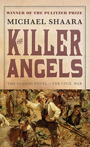 9780345348104: The Killer Angels: The Classic Novel of the Civil War (Civil War Trilogy)