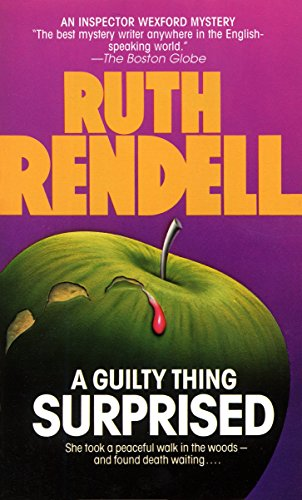 A Guilty Thing Surprised (Chief Inspector Wexford Mysteries): Rendell, Ruth